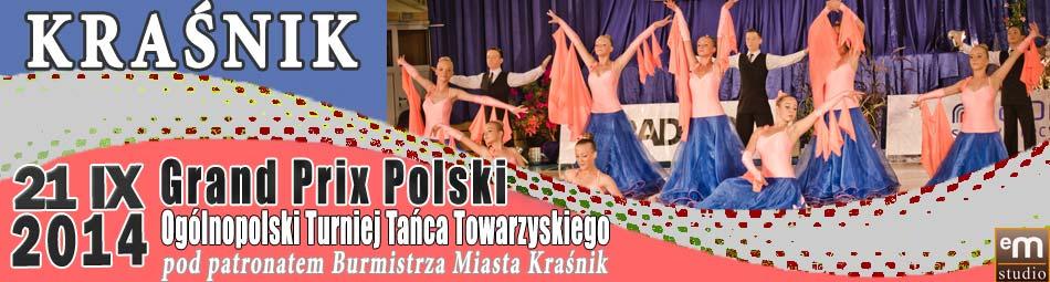 Grand Prix Polski - Ogólnopolski Turniej Tańca Towarzyskiego - Kraśnik 2014